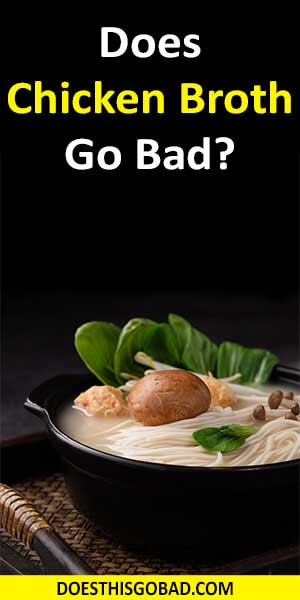 Can Chicken Broth Go Bad