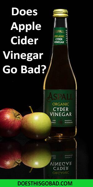 Can Apple Cider Vinegar Go Bad