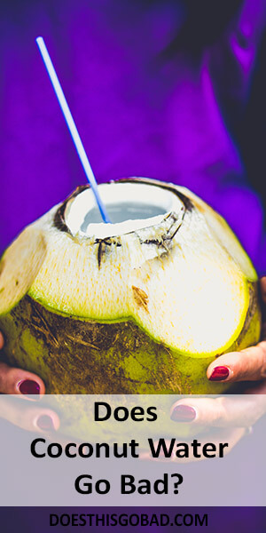 Can Coconut Water Go Bad