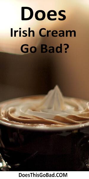 Can irish cream Go Bad