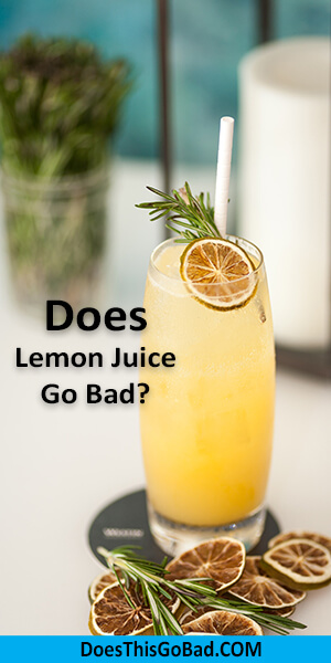 Can Lemon Juice Go Bad